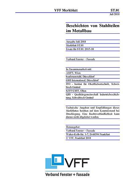 """VFF-Merkblatt ST.01 überarbeitet - """"Beschichten von Stahlteilen im Metallbau"""""""