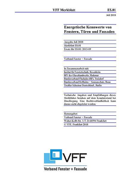 """VFF-Merkblatt ES.01 überarbeitet - """"Energetische Kennwerte von Fenstern, Türen und Fassaden"""""""