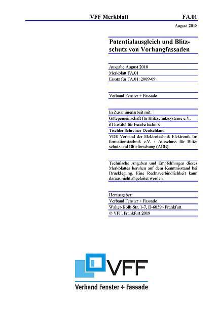 """VFF-Merkblatt FA.01 überarbeitet - """"Potentialausgleich und Blitzschutz bei Vorhangfassaden"""""""