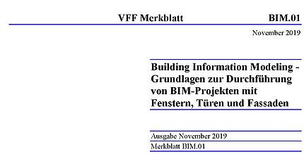 Neues VFF-Merkblatt BIM.01 Wie man BIM-Projekte mit Fenstern, Türen und Fassaden durchführt