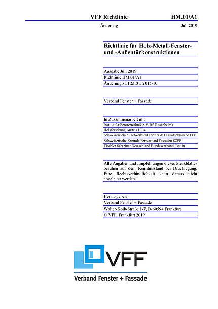 VFF-Richtlinie HM.01/A1: Holz-Metall-Fenster und -Außentürkonstruktionen