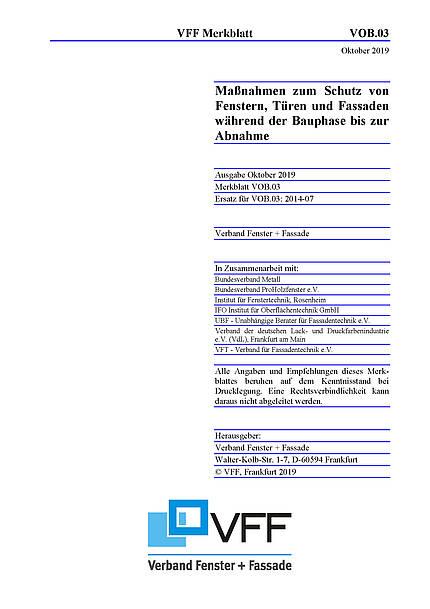Neues VFF-Merkblatt VOB.03: Maßnahmen zum Schutz von Fenstern, Türen und Fassaden