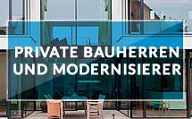 Private Bauherren und Modernisierer